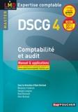 Alain Burlaud et Micheline Friédérich - Comptabilité et audit DSCG 4 - Manuel & applications.
