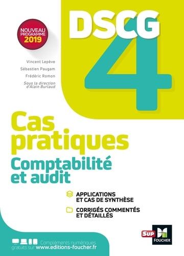 Comptabilité et audit DSCG 4. Cas pratiques, corrigés
