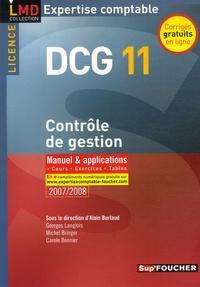 Alain Burlaud et Georges Langlois - Contrôle de gestion DCG11 - Manuel et applications.