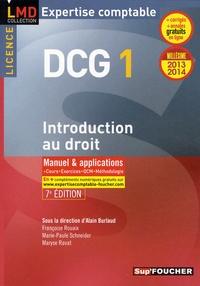 Alain Burlaud - DCG 1 Introduction au droit 2013/2014 - Manuel et applications, cours, exercices, QCM, méthodologie.