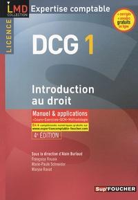 Alain Burlaud et Françoise Rouaix - DCG 1 Introduction au droit, Expertise comptable - Manuel & applications, cours, exercices, QCM, méthodologie.