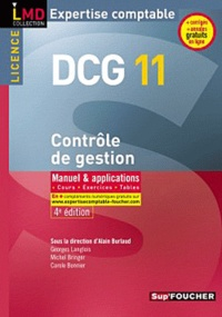 Alain Burlaud et Georges Langlois - DCG 11 Contrôle de gestion, Expertise comptable - Manuel & applications, cours, exercices, tables.
