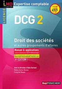 Alain Burlaud - DCG 2 Droit des sociétés et autres groupements d'affaires - Manuel et applications.