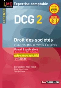 DCG 2 Droit des sociétés et autres groupements d'affaires- Manuel & applications 2013/2014 - Alain Burlaud |