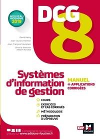Alain Burlaud et Jean-François Soutenain - DCG 8 Systèmes d'information de gestion.