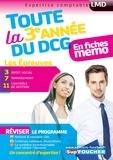 Alain Burlaud et Marie-Paule Schneider - DCG : Toute la 3è année du DCG 3, 7, 11 en fiches.