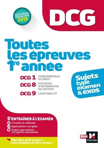Alain Burlaud et Françoise Rouaix - DCG : Toutes les épreuves de 1ère année du DCG 1, 8, 9 - sujets et exos.