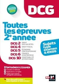 Alain Burlaud et José Destours - DCG : Toutes les épreuves de 2e année du DCG 2, 4, 5, 6, 10 - sujets et exos.