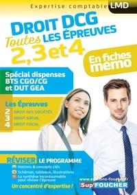 Alain Burlaud et Françoise Rouaix - Droit DCG : Toutes les révisions de l'UE 2, 3, 4 - Spécial dispense BTS CG et DUT GEA.