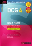 Alain Burlaud et Jean-Luc Mondon - Droit fiscal DCG 4 - Manuel & applications.