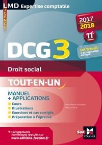 Alain Burlaud et Marie-Paule Schneider - Droit social DCG 3 - Manuel & applications - Cours, exercices, QCM, méthodologie.