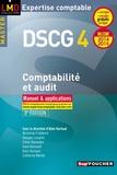 Alain Burlaud et Micheline Friédérich - DSCG 4 Comptabilité et audit 2014/2015 - Manuel et applications.
