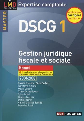 Alain Burlaud - Gestion juridique, fiscale et sociale, DSCG 1.