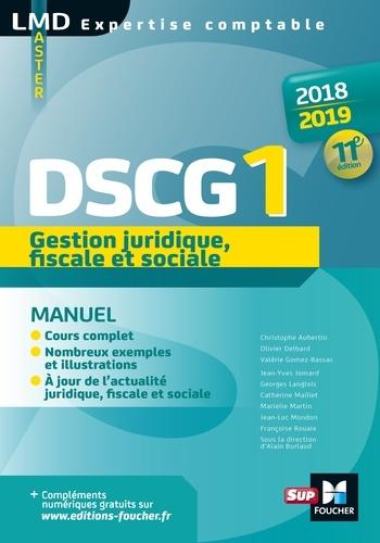 Gestion juridique fiscale et sociale DSCG 1  Edition 2018-2019