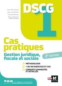 Alain Burlaud et Jean-Yves Jomard - Gestion juridique fiscale et sociale DSCG 1 - Cas pratiques + corrigés.