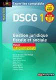 Alain Burlaud et Marielle Martin - Gestion juridique fiscale, fiscale et sociale DSCG 1.