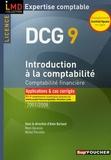 Alain Burlaud et Henri Davasse - Introduction à la comptabilité DCG9 - Comptabilité financière, Applications et cas corrigés.
