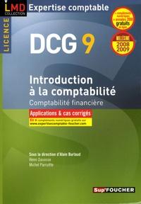 Alain Burlaud et Henri Davasse - Introduction à la comptabilité DCG9 - Comptabilité financière Applications et cas corrigés.