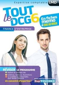 Alain Burlaud et Arnaud Thauvron - Tout le DCG 6 - Finance d'entreprise.