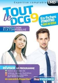 Alain Burlaud et Marie Teste - Tout le DCG 9 - Introduction à la comptabilité.