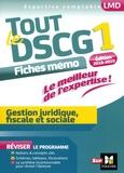 Alain Burlaud - Tout le DSCG 1 - Gestion juridique, fiscale et sociale - Fiches mémo.
