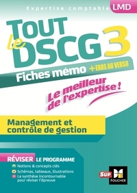 Alain Burlaud et Christophe Torset - Tout le DSCG 3 Management et contrôle de gestion - Mémos.