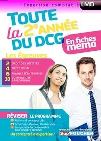Toute la 2e année du DCG en fiches mémo- Les épreuves 2 Droit des sociétés, 4 Droit fiscal, 6 Finance d'entreprise, 10 Comptabilité approfondie - Alain Burlaud |