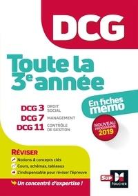 Alain Burlaud - Toute la 3e année DCG en fiches mémo - DCG 3, Droit social ; DCG 7, Management ; DCG 11, Contrôle de Gestion.