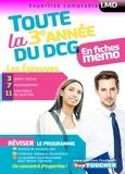 Alain Burlaud et Maryse Ravat - Toute la 3e année du DCG en fiches mémo - Les épreuves : 3 Droit social, 7 Management, 11 Contrôle de gestion.