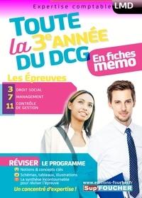 Toute la 3e année du DCG en fiches mémo- Les épreuves : 3 Droit social, 7 Management, 11 Contrôle de gestion - Alain Burlaud |