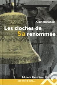 Alain Burnand - Les cloches de Sa renommée.