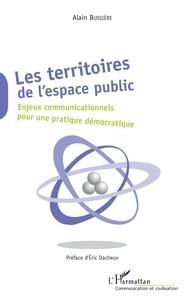 Les territoires de lespace public - Enjeux communicationnels pour une pratique démocratique.pdf