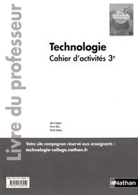 Alain Caignot et Hervé Riou - Cahier d'activités Technologie 3e - Livre du professeur.