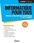 Alain Caignot et Marc Dérumaux - Informatique pour tous - Classes préparatoires scientifiques 1re et 2e années.