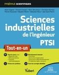 Alain Caignot et Vincent Crespel - Sciences industrielles de l'ingénieur PTSI - Tout-en-un.