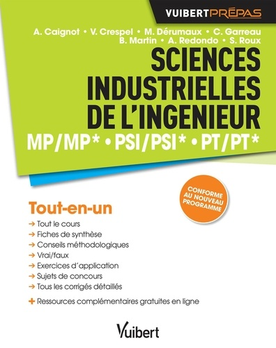 Alain Caignot et Vincent Crespel - Sciences industrielles de l'ingénieur - MP/MP*, PSI/PSI*, PT/PT*.