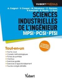 Alain Caignot et Vincent Crespel - Sciences industrielles pour l'ingénieur MPSI PCSI PTSI.