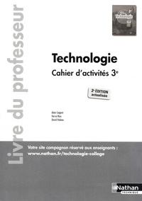 Alain Caignot et Hervé Riou - Technologie 3e Cahier d'activités - Livre du professeur.