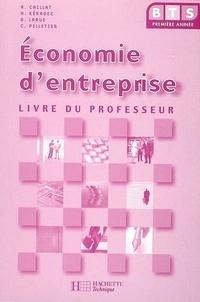 Alain Caillat et Hervé Kéradec - Economie d'entreprise BTS 1re année - Livre du professeur.