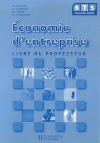 Alain Caillat et Hervé Kéradec - Economie d'entreprise BTS 2e année - Livre du professeur.