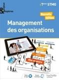 Alain Caillat et Emmanuelle Bidault - Management des organisations Tle STMG Enjeux & Repères.