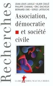 Alain Caillé et Philippe Chanial - Association, démocratie et société civile.