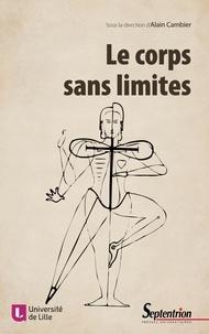 Alain Cambier - Le corps sans limites.