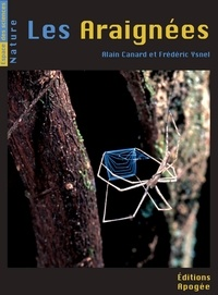 Alain Canard et Frédéric Ysnel - Les araignées.