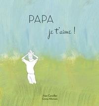 Alain Cancilleri - Papa je t'aime !.
