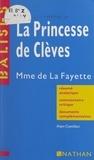 Alain Cantillon et Henri Mitterand - La princesse de Clèves - Mme de La Fayette. Résumé analytique, commentaire critique, documents complémentaires.