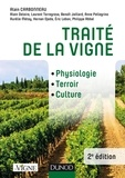 Alain Carbonneau - Traité de la vigne - Physiologie, terroir, culture.