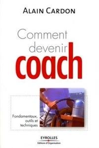 Comment devenir coach ? - Fondamentaux, outils et techniques.pdf