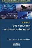 Alain Cardon et Mhammed Itmi - Fiabilité des systèmes multiphysiques - Tome 1, Les nouveaux systèmes autonomes.