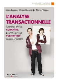 Alain Cardon et Vincent Lenhardt - L'analyse transactionnelle.